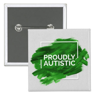 Proudly Autistic (Green) Button