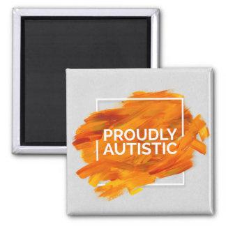 Proudly Autistic (Orange) 2 Inch Square Magnet
