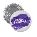 Proudly Autistic (Purple) Button