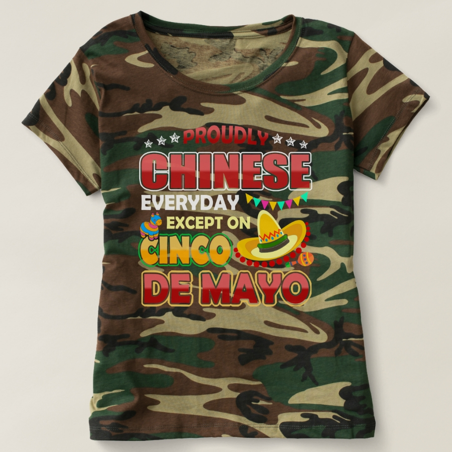 Proudly Chinese Except On Cinco De Mayo T-shirt - Best Selling Long-Sleeve Street Fashion Shirt Designs