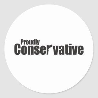 Proudly Conservative Classic Round Sticker