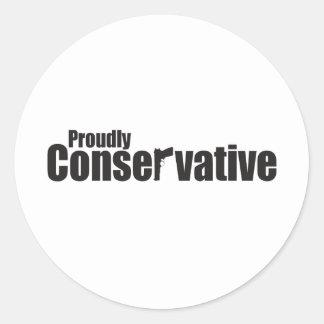 Proudly Conservative Round Sticker