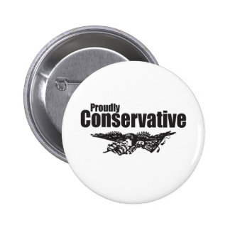 Proudly Conservative with Eagle Button