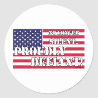 Proudly Defiant 1 Classic Round Sticker