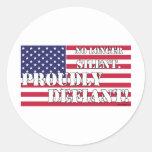 Proudly Defiant 1 Round Sticker