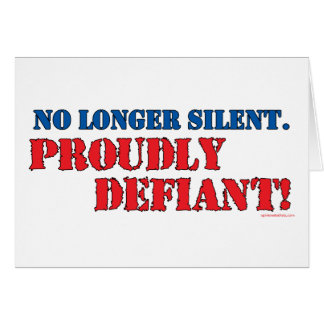 Proudly Defiant 2 Greeting Card