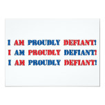Proudly Defiant 3 5x7 Paper Invitation Card