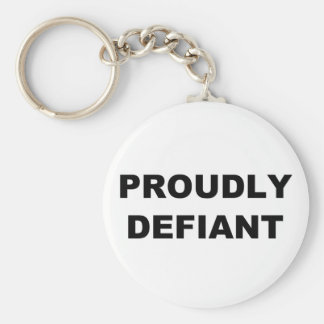 Proudly Defiant Basic Round Button Keychain