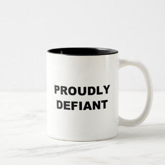 Proudly Defiant Two-Tone Coffee Mug