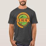 Proudly Geek T-Shirt