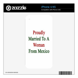 Proudly Married To A Woman From Mexico Decals For iPhone 4