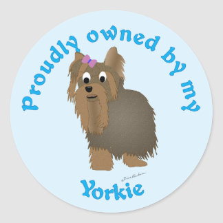 Proudly Owned by a Yorkie Classic Round Sticker
