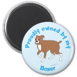 Proudly Owned by my Boxer Magnet