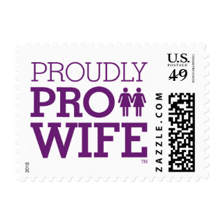 """Proudly PRO WIFE"" Stamp"