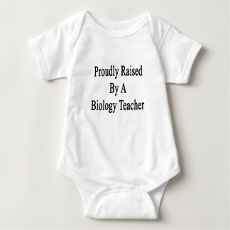 Proudly Raised By A Biology Teacher Baby Bodysuit