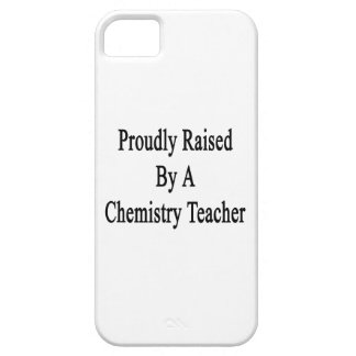 Proudly Raised By A Chemistry Teacher iPhone SE/5/5s Case
