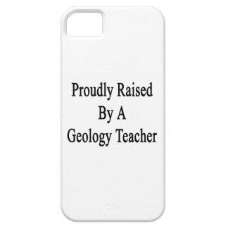 Proudly Raised By A Geology Teacher iPhone SE/5/5s Case