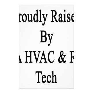 Proudly Raised By A HVAC R Tech Stationery