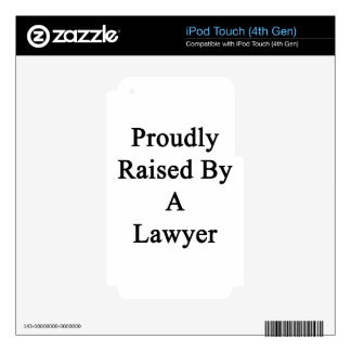 Proudly Raised By A Lawyer Skins For iPod Touch 4G