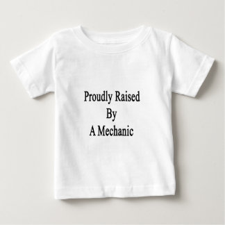 Proudly Raised By A Mechanic Baby T-Shirt