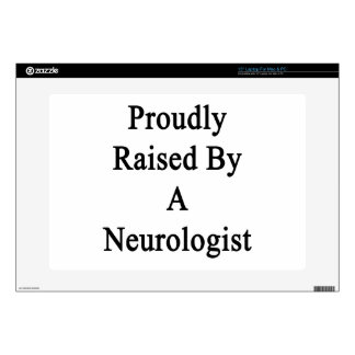 Proudly Raised By A Neurologist Laptop Skin