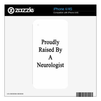 Proudly Raised By A Neurologist Skin For iPhone 4