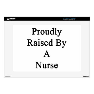 Proudly Raised By A Nurse Decals For Laptops