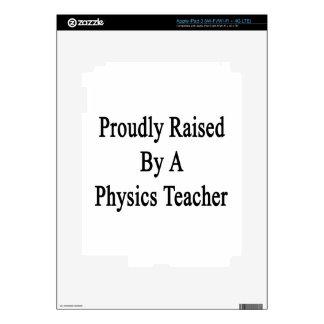 Proudly Raised By A Physics Teacher iPad 3 Skin