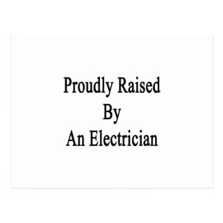 Proudly Raised By An Electrician Postcard