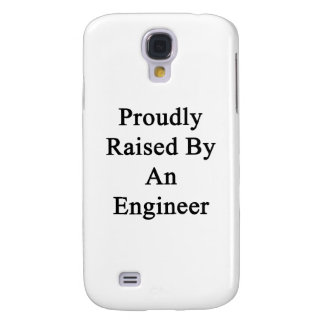 Proudly Raised By An Engineer Samsung S4 Case