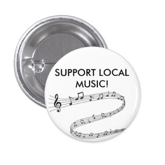 Proudly show your support for local music! button