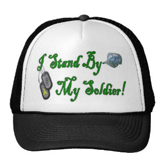 Proudly Standing by my Soldier Trucker Hat