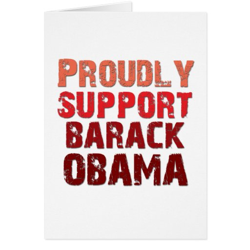Proudly Support Obama Card