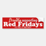Proudly Supporting Red Fridays bumper Sticker Car Bumper Sticker
