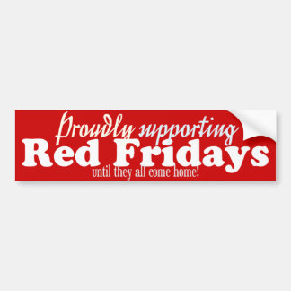 Proudly Supporting Red Fridays bumper Sticker