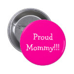 ¡ProudMommy!!! Pins