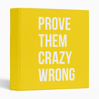 Prove Business Success Quotation Yellow Bold 3 Ring Binder