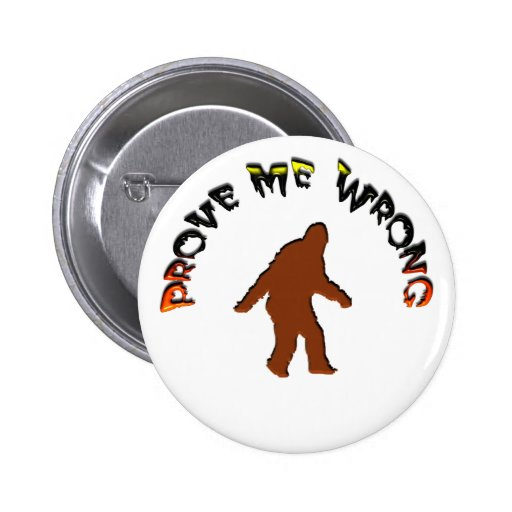 Prove me wrong pinback button