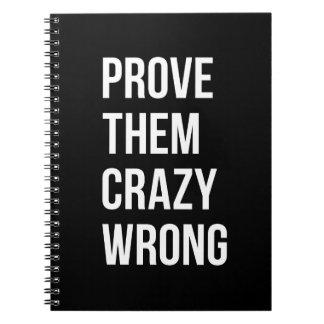 Prove Motivational Business Quote Black Wht Bl Notebook