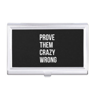 Motivational quotes business card holders cases zazzle prove motivational business quotes black wht bl business card case colourmoves