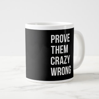 Prove Motivational Entrepreneur Quotes Black W Bol Large Coffee Mug