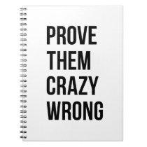Prove Motivational Quote White Bl Notebooks Bold