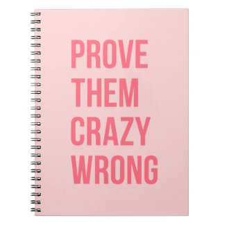 Prove Them Inspiring Quotes Notebook Pink Hot Pink