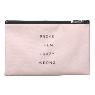 Prove Them Wrong Motivational Quote Blush Pink Travel Accessory Bags