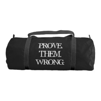 Prove Them Wrong Motivational Quote Duffle Bag