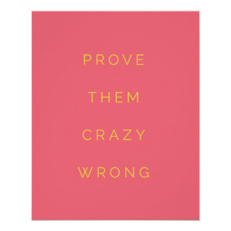 Prove Them Wrong Motivational Quote Poster Pink