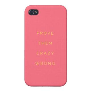 Prove Them Wrong Motivational Quote Salmon Pink iPhone 4/4S Case