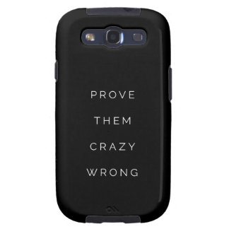 Prove Them Wrong Motivational Quotes Black White Samsung Galaxy SIII Case
