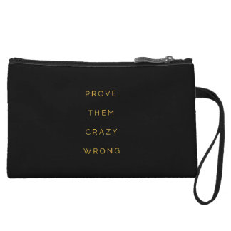 Prove Them Wrong Motivational Quotes Black Yellow Wristlet