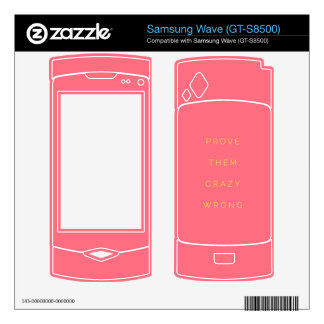 Prove Them Wrong Motivational Quotes Pink Samsung Wave Decal